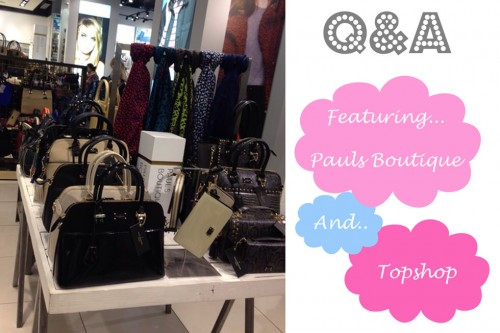 Q&A: Featuring Pauls Boutique and Topshop