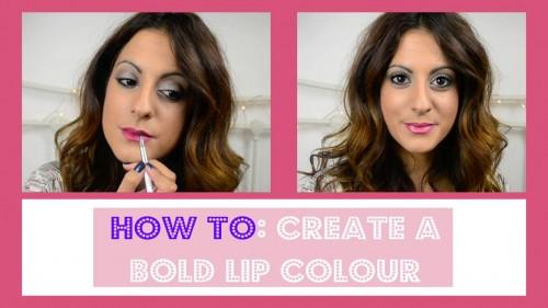 How To Create a Bold Lip Colour