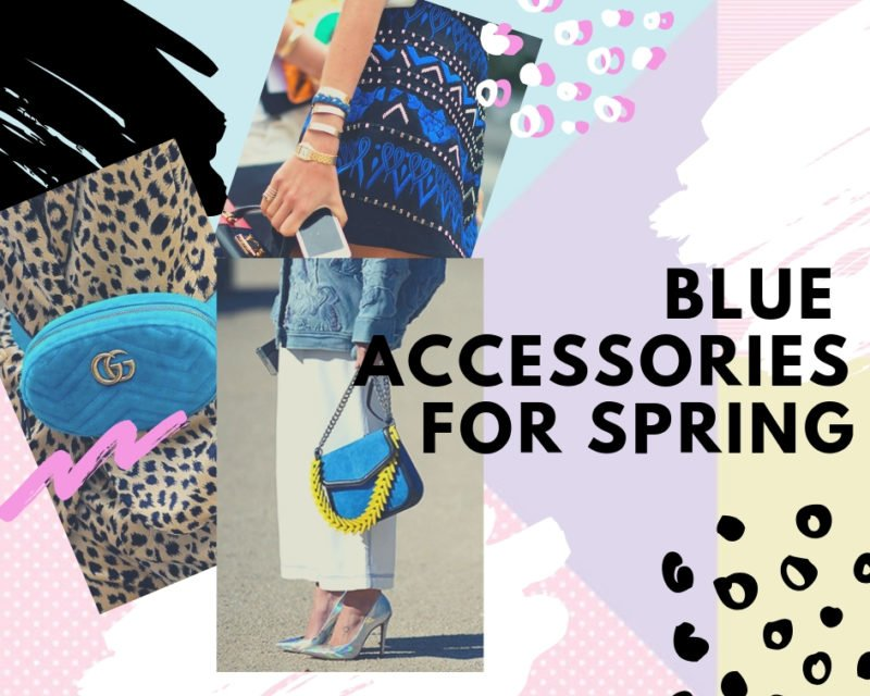 Blue Accessories For Spring